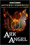 Horowitz, Anthony: Ark Angel