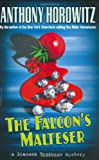 Horowitz, Anthony: The Falcon's Malteser (Diamond Brother Mysteries)