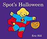 Hill, Eric: Spot&#39;s Halloween