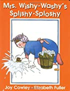 Mrs. Wishy-washy's Splishy Sploshy Day…