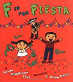 Elya, Susan Middleton: F is for Fiesta