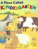 Truss, Lynne: A Place Called Kindergarten