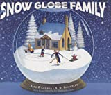 O'Connor, Jane: The Snow Globe Family