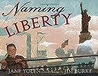 Naming Liberty by Jane Yolen