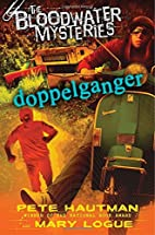 The Bloodwater Mysteries: Doppelganger…