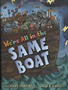 We're All In The Same Boat by Zachary…