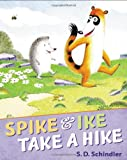Schindler, S.D.: Spike and Ike Take a Hike