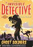 Richards, Justin: The Invisible Detective: Ghost Soldiers