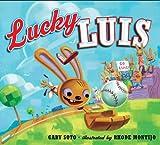 Soto, Gary: Lucky Luis