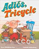 Elya, Susan Middleton: Adios, Tricycle (Spanish Edition)