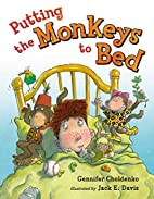 Putting the Monkeys to Bed by Gennifer…
