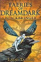 Faeries of Dreamdark: Blackbringer (Faeries…