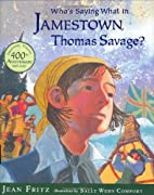 Who's Saying What in Jamestown, Thomas…