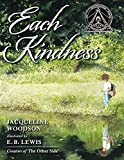 Woodson, Jacqueline: Each Kindness (Jane Addams Award Book (Awards))
