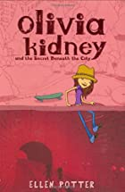 Olivia Kidney and the Secret Beneath the…