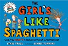 The Girl's Like Spaghetti: Why, You Can't…