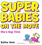 Super Babies on the Move: Mia's Nap Time &…