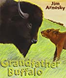 Arnosky, Jim: Grandfather Buffalo