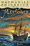 Philbrick, Nathaniel: The Mayflower & the Pilgrims' New World