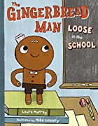 The Gingerbread Man Loose in the School by…