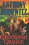 Horowitz, Anthony: Groosham Grange
