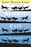 Lisle, Janet Taylor: Highway Cats