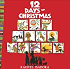The 12 Days of Christmas by Rachel Isadora