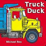 Michael Rex,Michael (ILT) Rex: Truck Duck