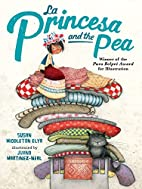 La Princesa and the Pea by Susan Middleton…