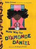 Grimes, Nikki: Make Way for Dyamonde Daniel (A Dyamonde Daniel Book)