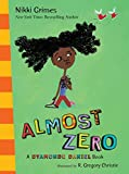 Grimes, Nikki: Almost Zero: A Dyamonde Daniel Book