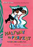Grimes, Nikki: Halfway to Perfect: A Dyamonde Daniel Book