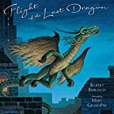 Burleigh, Robert: Flight of the Last Dragon