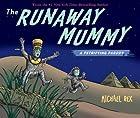 Runaway Mummy: A Petrifying Parody by…