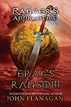 Erak's Ransom by John Flanagan