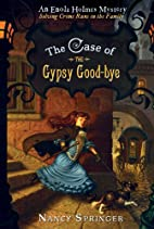 The Case of the Gypsy Goodbye by Nancy…