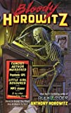 Horowitz, Anthony: Bloody Horowitz