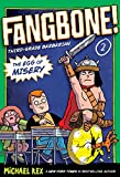 Rex, Michael: The Egg of Misery: Fangbone, Third Grade Barbarian