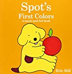 Spot's First Colors by Eric Hill