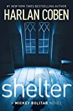 Coben, Harlan: Shelter (Book One): A Mickey Bolitar Novel