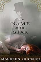 The Name of the Star (The Shades of London)…