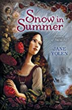 Snow in Summer: Fairest of Them All by Jane…