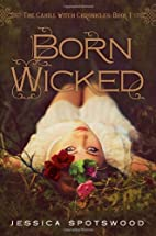 Born Wicked: The Cahill Witch Chronicles,…