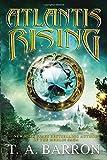 Barron, T. A.: Atlantis Rising