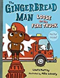 Murray, Laura: The Gingerbread Man Loose on the Fire Truck