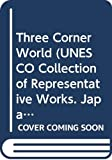 Natsume Soseki: The Three-Cornered World