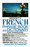 Hughes, Charles Alexander: Grosset's French Phrase Book and Dictionary