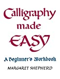 Shepherd, Margaret: Calligraphy Made Easy (Perigee)