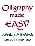 Shepherd, Margaret: Calligraphy Made Easy (Perigee)