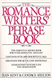 Kent, Jean: Romance Writer&#39;s Phrase Book
